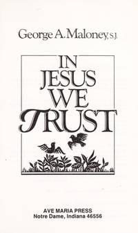 In Jesus We Trust