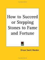 How to Succeed or Stepping Stones to Fame and Fortune by  Orison Swett Marden - Paperback - 2003 - from Rob Briggs Books (SKU: 613346)