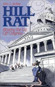 Hill Rat: Blowing the Lid Off Congress