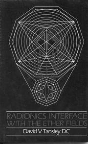 Radionics Interface with the Ether Fields