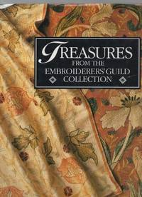 Treasures From the Embroiderers' Guild Collection