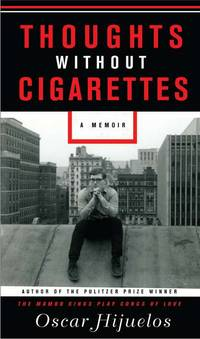 Thoughts Without Cigarettes: A Memoir  (Proof Copy)