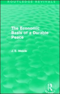 The Economic Basis of a Durable Peace