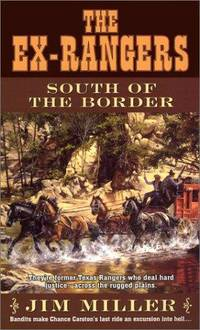 South of the Border (Ex-Rangers, No. 11)