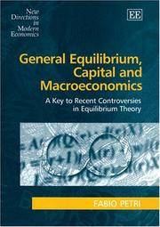 General Equilibrium, Capital And Macroeconomics: A Key To... - Used Books
