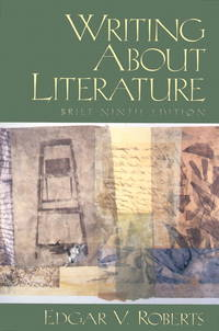 Writing About Literature (Brief 9th Edition)