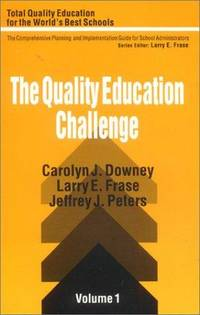 The Quality Education Challenge (Total Quality Education for the World)