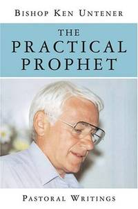 The Practical Prophet: Pastoral Writings