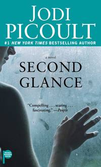 Second Glance: A Novel by Jodi Picoult - Paperback - 2016-01-08 - from Books Express and Biblio.co.uk