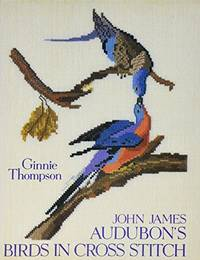 John James Audubon's Birds in Cross Stitch