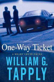 One-Way Ticket: A Brady Coyne Novel (Brady Coyne Mysteries)