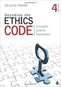Decoding the Ethics Code: A Practical Guide for Psychologists (Paperback) 4th Edition