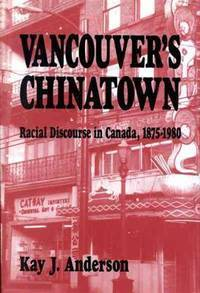 image of Vancouver's Chinatown: Racial Discourse in Canada, 1875-1980 (McGill-Queens Studies in Ethnic History)