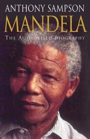 Mandela. The Authorised Biography