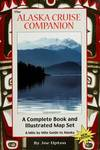 image of The Alaska Cruise Companion: A Mile by Mile Guide