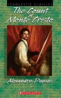 The Count of Monte Cristo (sch Cl) (Scholastic Classics) by  Alexandre Dumas - Paperback - from Good Deals On Used Books and Biblio.com