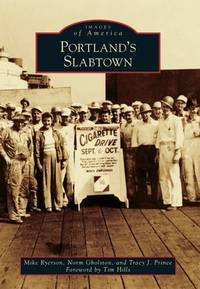 Portland's Slabtown (Images of America)
