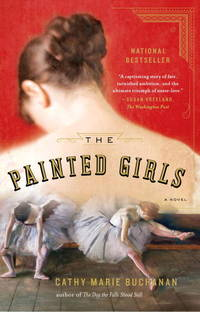 Painted Girls,The: A Novel