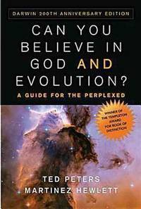 Can You Believe in God and Evolution?: A Guide for the Perplexed