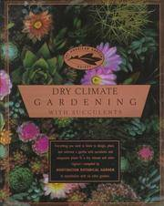 Dry Climate Gardening with Succulents (The American Garden Guides) by  Debra Brown Folsom - Paperback - from Better World Books  and Biblio.com