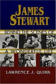James Stewart: Behind the Scenes of a Wonderful Life by  Lawrence J Quirk - 1st Edition 1st Printing. - 1997 - from Small World Books, LLC and Biblio.com