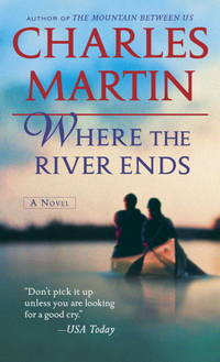 image of Where the River Ends: A Novel