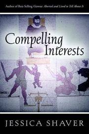 COMPELLING INTERESTS