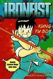 KUNG FU BOY (IRONFIST CHINMI #1)