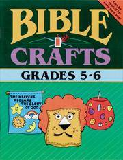 BIBLE CRAFTS -- GRADES 5 & 6