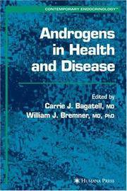 ANDROGENS IN HEALTH AND DISEASE (CONTEMPORARY ENDOCRINOLOGY)BAGATELL CARRIE, ET AL