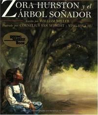 Zora Hurston Y El Arbol Sonador / Zora Hurston and the Chinaberry Tree (Reading Rainbow Book) (Spanish Edition)