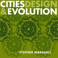 Cities, Design and Evolution