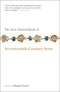 The New Oxford Book of Seventeenth-Century Verse (Oxford Books of Prose & Verse)