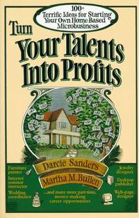 Turn Your Talents Into Profits.