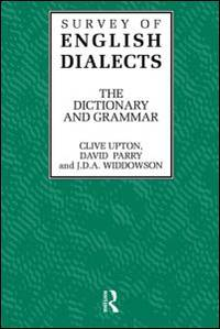 Survey of English Dialects, The Dictionary and Grammar