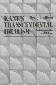 Kant's transcendental idealism : an interpretation and Defense
