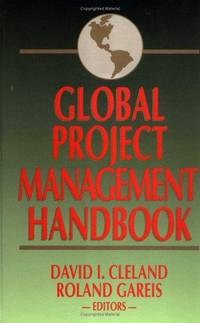 Global Project Management Handbook by Roland Gareis - Hardcover - 1993 - from Hizbooks and Biblio.com