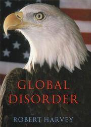 Global Disorder : The New Architecture of Global Security