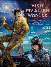 Visit My Alien Worlds by  Marc Gave Donato Giancola - Hardcover - from Books and More by the Rowe (SKU: 6-4H1590199294)