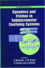 Dynamics and Friction in Sub-Micron Confining Systems (ACS Symposium Series)