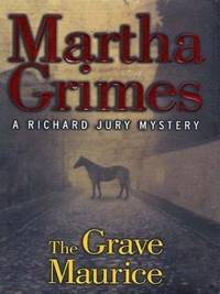 image of The Grave Maurice: A Richard Jury Mystery