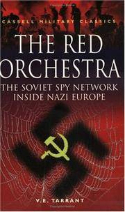 Cassell Military Classics  The Red Orchestra: The Soviet Spy Network  Inside Nazi Europe