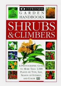 Shrubs & Climbers (Eyewitness Garden Handbooks)