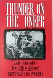Thunder on Dnepr: Zhukov-Stalin and the Defeat of Hitler's Blitzkrieg