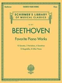 Beethoven: Favorite Piano Works - Schirmer'S Library Of Musical Classics Lb2071 by Ludwig van Beethoven - Paperback - 2015-05-09 - from Books Express and Biblio.com