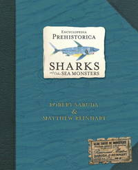 POP-UP Book - Encyclopedia Prehistorica: Sharks and Other Sea Monsters