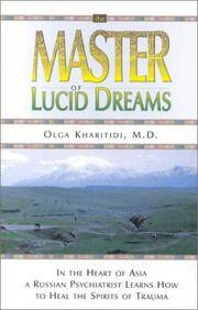 The Master of Lucid Dreams by Kharitidi, Olga