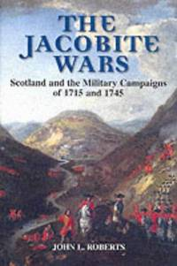 The Jacobite Wars 1st Edition