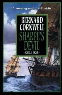Sharpe's Devil: Richard Sharpe & the Emperor, 1820-1821 (Richard Sharpe's Adventure Series #21) by Bernard Cornwell - Paperback - 2013-01-08 - from Books Express and Biblio.com