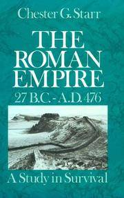 The Roman Empire 27 B.C.-A.D. 476:  A Study in Survival